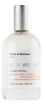 Miller et Bertaux A Quiet Morning - фото 11462