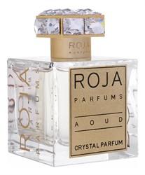 Roja Dove Aoud Crystal