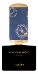 Floraiku Sound of a Ricochet